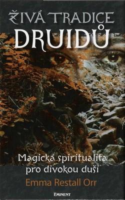 Živá tradice druidů - Emma Restall Orr