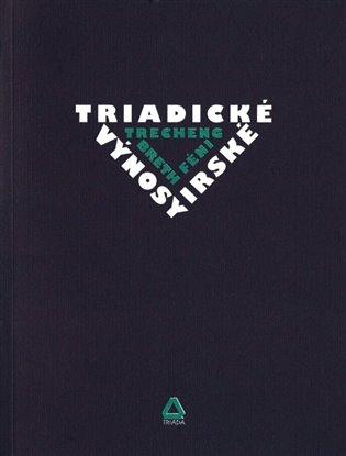 Triadické výnosy irské - Daniel Samek