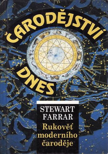 Čarodějství dnes - Stewart Farrar