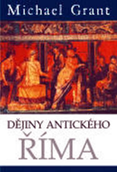 Dějiny antického Říma Michael Grant
