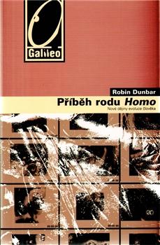Příběh rodu homo - Robin Dunbar