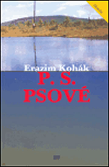 P.S. Psové Erazim Kohák