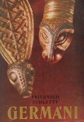 Schlette, Friedrich: Germáni mezi Thorsbergem a Ravennou