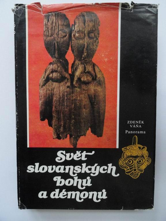 Svět slovanských bohů a démonů - Zdeněk Váňa