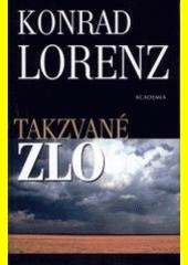 Takzvané zlo -Konrad Lorenz