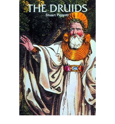 The Druids - Stuart Piggott