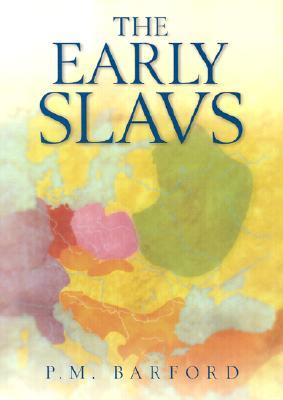The Early Slavs -Barford