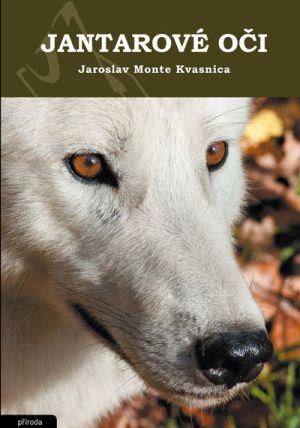 jantarove-oci Jaroslav Monte Kvasnica